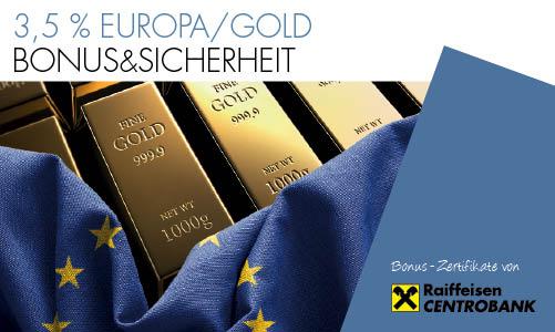 3,5 % Europa/Gold Bonus&Sicherheit