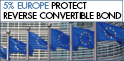 5% Europe Protect Reverse Convertible Bond – available on secondary market